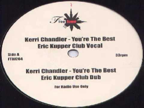 Kerri Chandler -- You're The Best