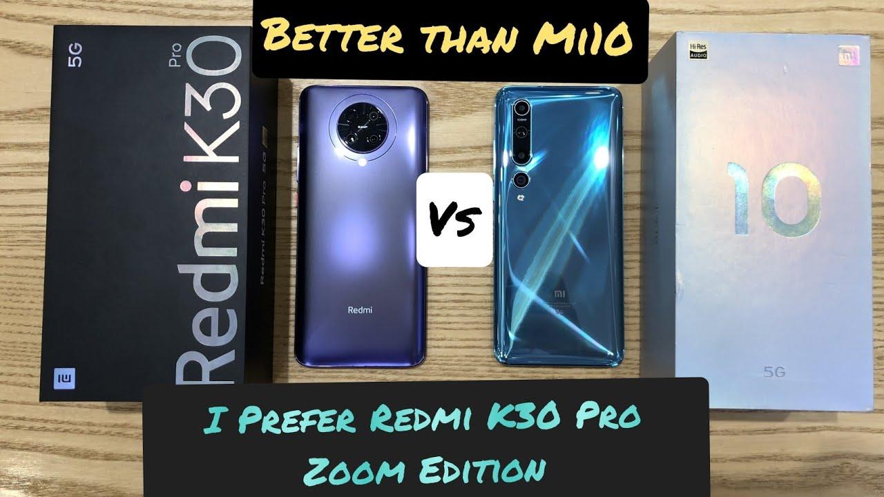Redmi K30 Pro Zoom Edition VS Mi 10 Comparison