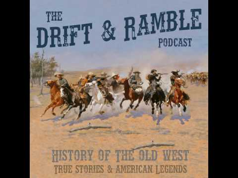 Drift And Ramble EP 19 Nat Love