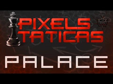 [Warface] CALLS / PIXELS / TÁTICAS MAPA PALACE