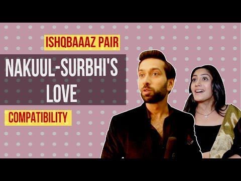 Compatibility Test with Ishqbaaaz actors Nakuul Mehta and Surbhi Chandna