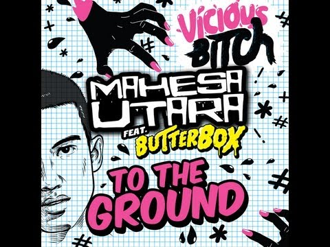 Mahesa Utara ft ButterBOX - To The Ground...