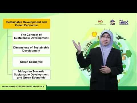 UMTMOOC - Environmental Management And Policy : Sustainable Development And Green Economic