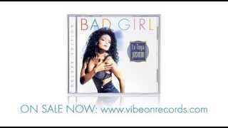 La Toya Jackson - Bad Girl (Deluxe Edition) - Teaser #1