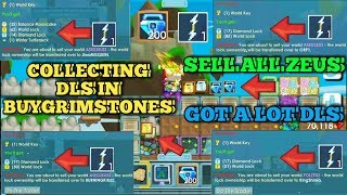 Sell Zeus And Collecting DLS in BUYGRIMSTONES Got Tons DLS?? - Growtopia