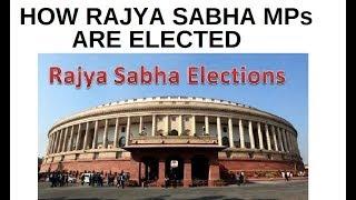 Rajya Sabha election Process Explained