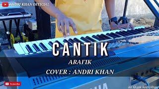Dangdut Top2020 || CANTIK [ ARAFIK ] VERSI ANDRI KHAN