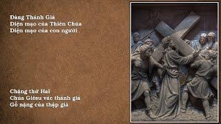 Chặng thứ Hai: Chúa Giêsu vác thánh giá - Gỗ nặng của thập giá
