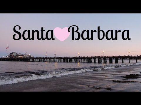 TRAVEL DIARY: SANTA BARBARA!
