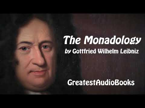 THE MONADOLOGY By Gottfried Wilhelm Leibniz - FULL AudioBook | GreatestAudioBooks