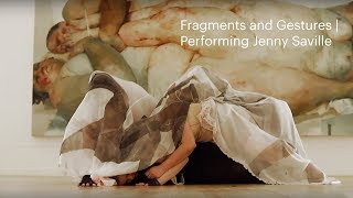 Fragments and Gestures | Performing Jenny Saville