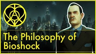 The Philoshopy Of Bioshock [Ayn Rand, Rapture, Plasmids, Civil War]