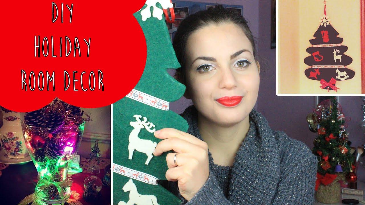 Diy holiday room decor decorazioni natalizie fai da te for Youtube decorazioni natalizie