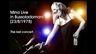 Mina live in Bussoladomani - The last concert (23/8/1978)