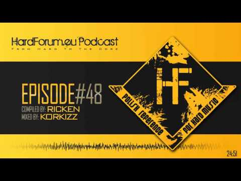 Episode#48 - Korkizz @ HardForum.eu Podcast - Compiled by Ricken