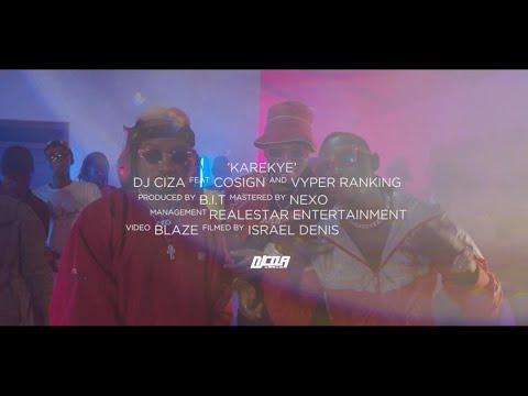 DJ Ciza - Karekye ft. Cosign Yenze & Vyper Ranking