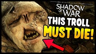 THIS TROLL EMBARRASSED ME! | Middle Earth: Shadow of War - Gameplay Funny Moments