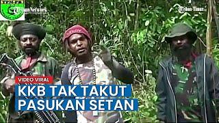 Download VIDEO Pernyataan KKB Mengaku tak Takut dengan Pasukan Setan