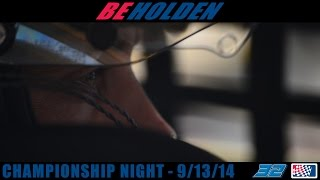 BEHOLDEN Championship Night Season Finale - 09/13/14 - NASCAR Super Late Models raceumentary