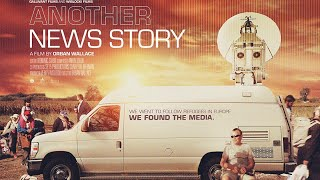 Another News Story Trailer