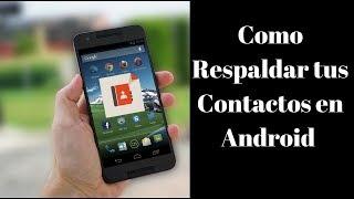 Como Respaldar Contactos Android