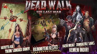 ZOMBİLERLE SAVAŞ!! DeadWalk : The Last Of War