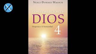 Conversaciones con Dios Libro 4 (Audiolibro)