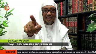 Bunga sin Pag-iyman (Episode 141) - Shaykh Abdunnasser Abdurahman (Tausug)