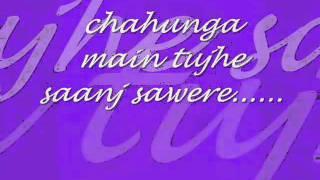 chahunga main tujhe saanjh sawere by Gaurav (SunnY)