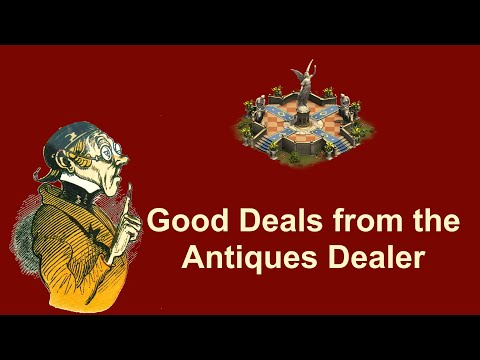 FoEhints: Good Deals At The Antiques Dealer In Forge Of Empires