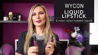 WYCON LIQUID LIPSTICK | Swatches 6 nuovi colori autunno 2015