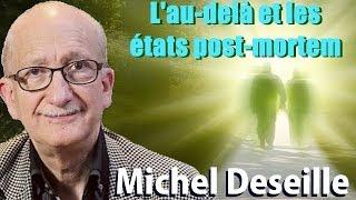 Les Sentiers du Réel - Michel Deseille - L'au-delà et les états post-mortem