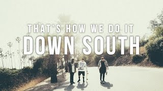 "Radical Something - ""Down South"" (Lyric Video)"