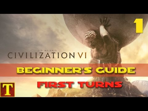 Civilization 6 Beginner's Guide Tutorial part 1 - First Turns and basic concepts