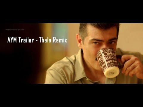 Acham Enbathu Madamaiyada Trailer - Thala Ajith Version Full HD 1080p