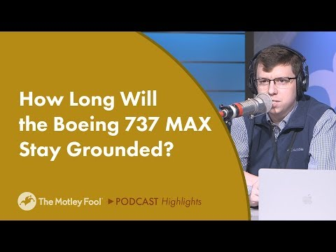 How Long Will the Boeing 737 MAX Stay Grounded?