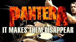 PANTERA - It Makes Them Disappear - Drum Cover
