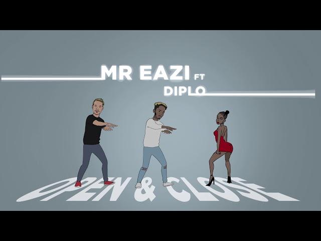 Mr Eazi - Open & Close (feat. Diplo) [Official Audio]