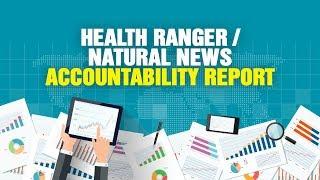 Health Ranger / Natural News Accountability Report