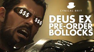 Deus Ex Pre-order Bollocks