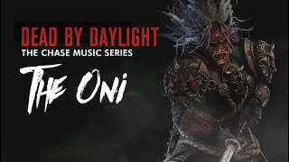 Dead by daylight chase music series : The Oni