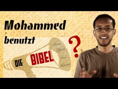Mohammed benutzt die Bibel? - Bible Prophets in the Quran