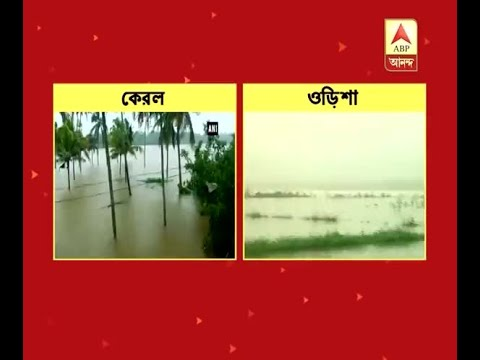 Devastating flood in Kerala, flash flood in Odisha