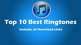 Top 10 Most Downloaded Ringtones 2016