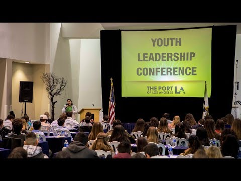 2018 Port of Los Angeles Youth Leadership Conference