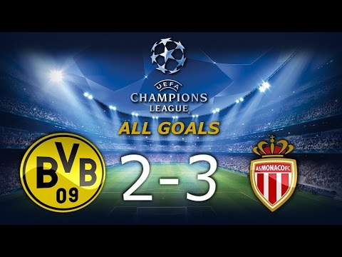 ⚽Borussia Dortmund 2-3 AS Monaco - All Goals - Champions Leaugue 1/4 Final [12.04.2017]