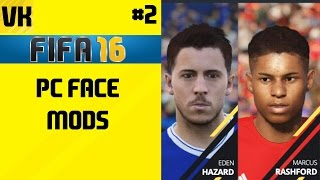 FIFA 16 PC FACE MODS/PATCHES  (SOME BETTER THAN FIFA 17 FACES) #2