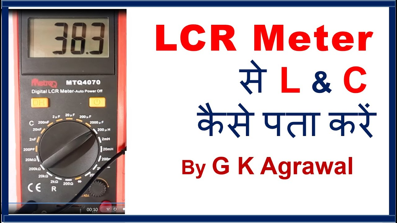 Lcr Meter Use To Check Capacitor Inductor Value In Hindi Youtube Circuit Diagram