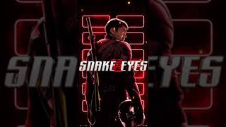 Snake Eyes - Snake Eyes Motion Poster