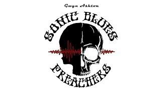 Gwyn Ashton - Sonic Blues Preachers teaser